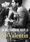 Un Milliardaire Pour La Saint-Valentin