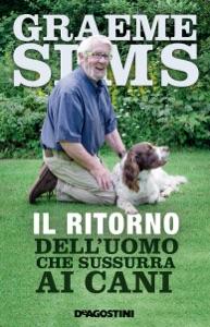 Il ritorno dell'uomo che sussurra ai cani Book Cover