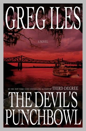 Greg Iles - The Devil's Punchbowl
