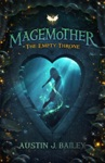The Empty Throne A Magemother Novella
