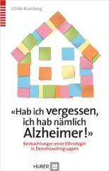 'Hab ich vergessen, ich hab nämlich Alzheimer!'