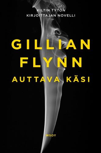 Gillian Flynn & Maria Lyytinen - Auttava käsi