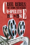 Reel Rebels The London Film-Makers Co-Operative 1966 To 1996
