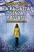 Download and Read Online La ragazza senza passato