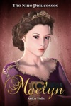 Maelyn The Nine Princesses - Book 1