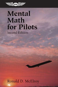 Mental Math for Pilots da Ronald D. McElroy
