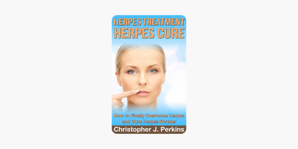 ‎Herpes Treatment - Herpes Cure : How to Finally Overcome Herpes and Cure  Herpes Forever