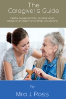 The Caregiver's Guide