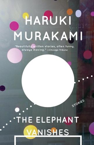 Haruki Murakami - The Elephant Vanishes