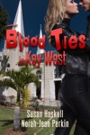 Blood Ties In Key West