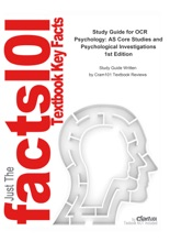 Study Guide For OCR Psychology: AS Core Studies And Psychological Investigations
