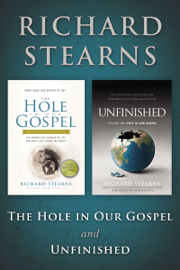 The Hole in Our Gospel and Unfinished book