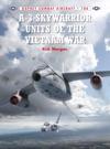 A-3 Skywarrior Units Of The Vietnam War