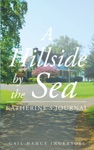 A Hillside By The Sea Katherines Journal
