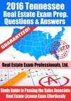 2016 Tennessee Real Estate Exam Prep Questions And Answers