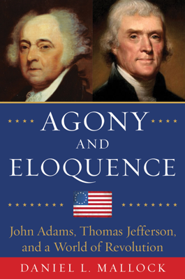 Agony and Eloquence - Daniel L. Mallock book