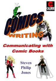 DOWNLOAD OF COMICS WRITING: COMMUNICATING WITH COMIC BOOKS PDF EBOOK