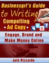 Businessgrls Guide To Writing Compelling Ad Copy Engage Brand And Make Money Online