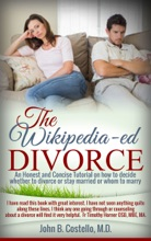 The Wikipedia-ed Divorce (An Honest and Concise Totorial on how to decide whether to divorce or stay married (whom to marry)