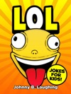 LOL Jokes For Kids
