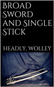 Broad Sword and Single Stick