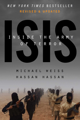 ISIS - Michael Weiss & Hassan Hassan book
