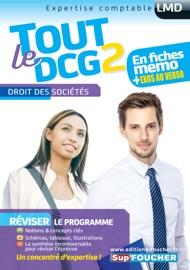 TOUT LE DCG 2 - DROIT DES SOCIéTéS