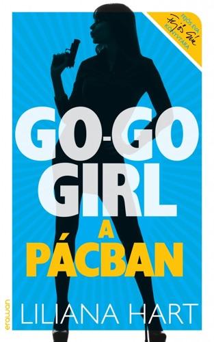 Liliana Hart - Go-go girl a pácban