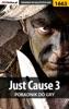 Just Cause 3 (Poradnik Do Gry)