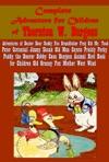 Complete Adventure For Children Of Thornton W Burgess
