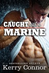 Caught With A Marine