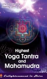 HIGHEST YOGA TANTRAN AND MAHAMUDRA