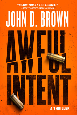 Awful Intent - John D. Brown book