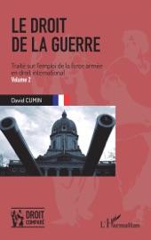 Le Droit De La Guerre Volume 2