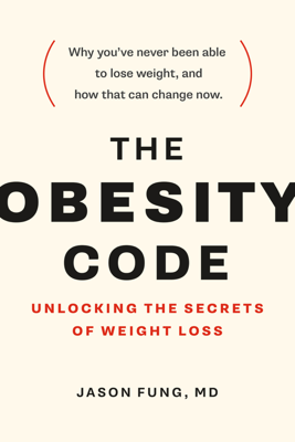 The Obesity Code - Dr. Jason Fung book