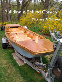 Building a Sailing Garvey
