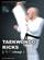 Taekwondo Kicks ( 차기 chagi )