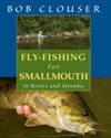 Fly-Fishing For Smallmouth