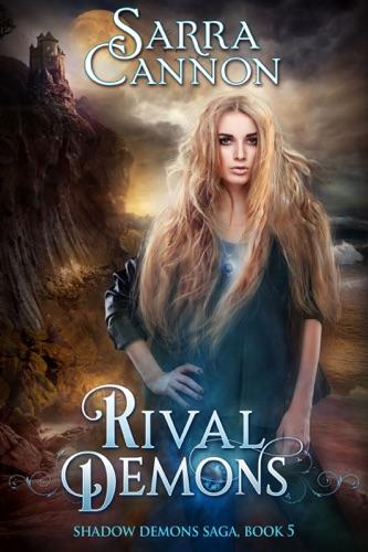 Sarra Cannon - Rival Demons