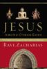 Jesus Among Other Gods - Ravi Zacharias