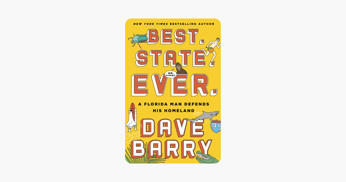 Best. State. Ever. - Dave Barry