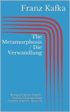 The Metamorphosis / Die Verwandlung (Bilingual Edition: English - German / Zweisprachige Ausgabe: Englisch - Deutsch)