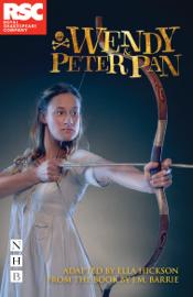 Wendy & Peter Pan (NHB Modern Plays) book