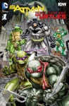 BatmanTeenage Mutant Ninja Turtles 2015- 1