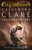 The Mortal Instruments 1: City of Bones - Cassandra Clare