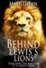 Behind Lewis's Lions: Searching The Bible For C.S. Lewis's Lions