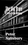 The Old Store A Science Fiction Anthology