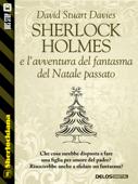 Sherlock Holmes e l'avventura del fantasma del Natale passato