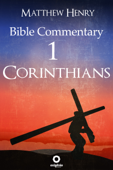 First Epistle to the Corinthians - Complete Bible Commentary Verse by Verse