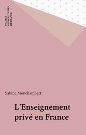 LENSEIGNEMENT PRIVé EN FRANCE